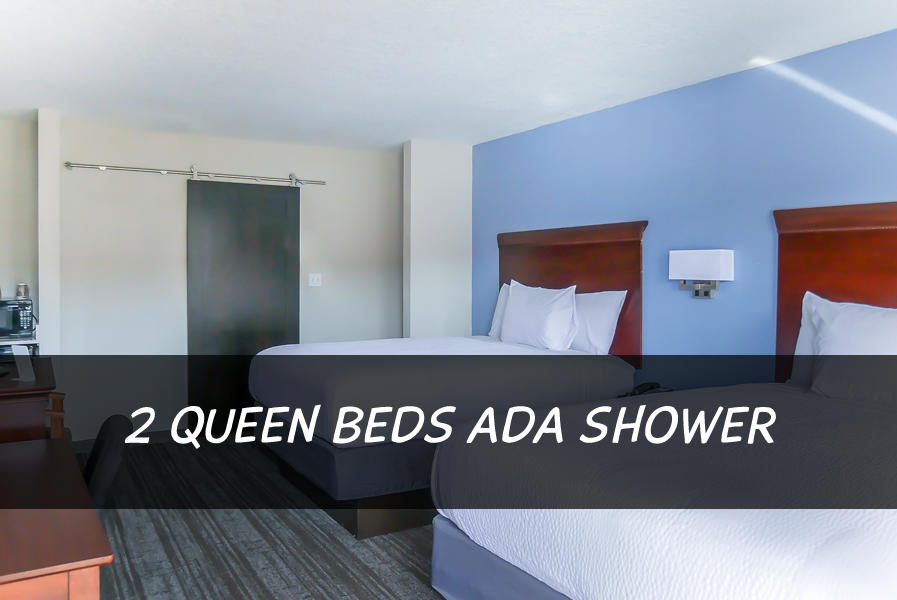 2 QUEEN BEDS ADA SHOWER NON-SMOKING